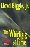 The Whirligig of Time - Lloyd Biggle Jr.