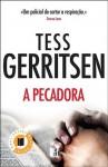 A Pecadora (Rizzoli & Isles #3) - Maria Filomena Duarte, Tess Gerritsen