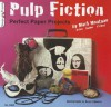 Pulp Fiction: Perfect Paper Projects - Mark Montano