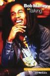 Bob Marley Talking - Ian McCann, Bob Marley