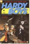 Hyde & Shriek (Hardy Boys Graphic Novels: Undercover Brothers #6) (v. 6) - Scott Lobdell, Daniel Rendon