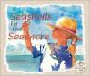 Seashells by the Seashore - Marianne Berkes