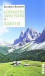 Gebrauchsanweisung für Südtirol - Reinhold Messner