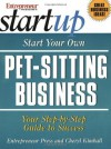 Start Your Own Pet-Sitting Business (The Startup Series) - Cheryl Kimball