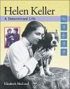 Helen Keller: A Determined Life - Elizabeth MacLeod