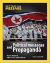 Political Messages and Propaganda: How to Interpret What We See, Read and Hear - Sean Connolly