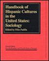Handbook Of Hispanic Cultures In The United States - Felix Padilla, Nicolas Kanellos