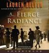 A Fierce Radiance (Audio) - Lauren Belfer, Paula Christensen