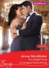Mills & Boon : The Night That Changed Everything (Tall, Dark and Dangerously Sexy) - Anne McAllister