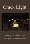 Crack Light - Thomas Rain Crowe, Simone Lipscomb