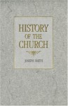 History of the Church of Jesus Christ of Latter-day Saints, Volume 2: Period 1 - Joseph Smith Jr., B.H. Roberts