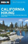 Moon California Hiking: The Complete Guide to 1,000 of the Best Hikes in the Golden State - Tom Stienstra, Ann Marie Brown