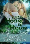 With Heart to Hear - Frankie Robertson