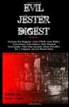 Evil Jester Digest, Volume 2 - Peter Giglio, Trent Zelazny, Gene O'Neill, Tim Waggoner, Scott Bradley, Eric J. Guignard, John Palisano, Simon McCaffery, Amy Wallace, Holly Newstein, Jon Michael Kelley, Mark Allan Gunnells