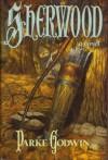 Sherwood - Parke Godwin