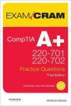 CompTIA A+ 220-701 and 220-702 Practice Questions [With CDROM] - Patrick T. Regan