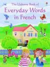 Everyday Words - French (Everyday Words) - Angela Wilkes