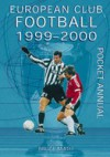 European Club Football Pocket Annual 1999-2000 - Bruce Smith