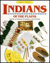 Indians of the Plains: Facts, Things to Make, Activities - Ruth Thomson