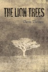The Lion Trees, Part 1: Unraveling - Owen Thomas