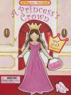 A Princess's Crown: A Magnetic Storybook [With 25 Magnets] - Trisha Lawrence, Lucy Barnard, Jane Smith
