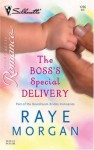 The Boss's Special Delivery - Raye Morgan