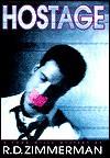 Hostage (Todd Mills Mysteries) - R.D. Zimmerman