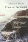 L'isola dei due mondi - Geraldine Brooks, Massimo Ortelio