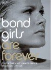 Bond Girls are Forever: The Women of James Bond - Maryam D'Abo, John Cork