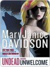 Undead and Unwelcome (Undead #8) - MaryJanice Davidson