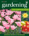 Gardening: The Complete Guide - Miranda Smith