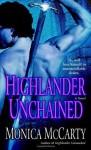 Highlander Unchained: A Novel - Monica McCarty