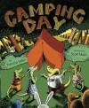 Camping Day! - Patricia Lakin, Scott Nash