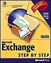 Microsoft Exchange Step by Step (Step By Step (Microsoft Pr)) - Inc. Catapult, Catapult Inc, Microsoft Corporation Staff