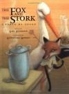 Fox and the Stork - Karl Ruhmann, Karl Ruhmann, Alessandra Roberti, Anthea Bell