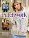 Easy Patchwork Jackets - Jeanne Stauffer, Diane Schmidt