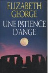 Une patience d'ange - Elizabeth George