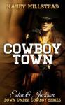 Cowboy Town - Kasey Millstead