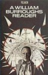 A William Burroughs Reader - William S. Burroughs, John Calder