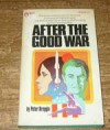 After the Good War - Peter R. Breggin