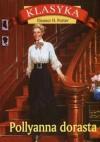 Pollyanna dorasta - Eleanor Hodgeman Porter