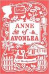 Anne of Avonlea - L. M. Montgomery