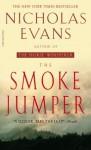 The Smoke Jumper (paperback) - Nicholas Evans
