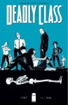 Deadly Class #1 - Rick Remender, Wesley Craig
