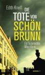 Die Tote von Schönbrunn - Edith Kneifl