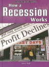 How a Recession Works - Jeanne Nagle