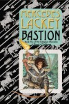 Bastion: Book Five of the Collegium Chronicles (A Valdemar Novel) - Mercedes Lackey