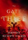 The Gate Thief the Gate Thief - Orson Scott Card, Stefan Rudnicki, Emily Rankin