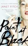 Paint It Black - Janet Fitch