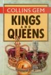 Kings and Queens of Britain (Collins Gem Guides) - David Lambert, Randal Gray